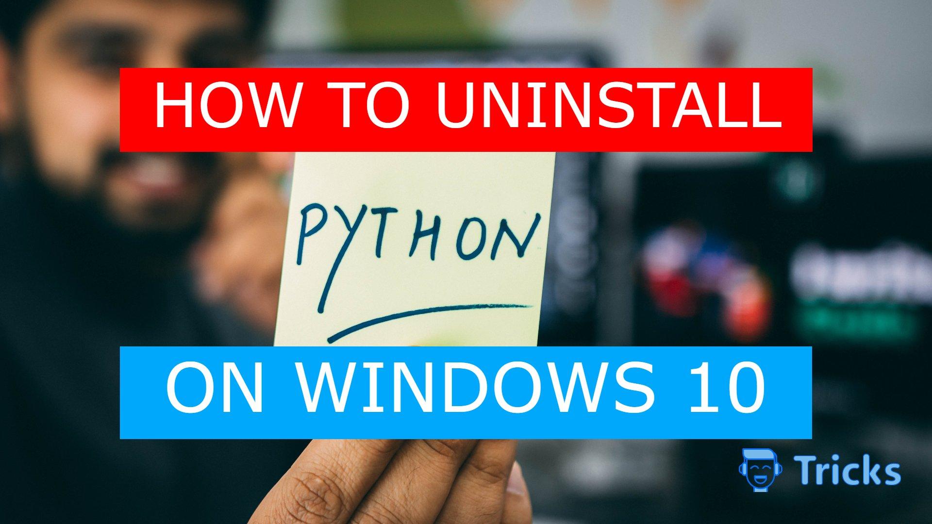How to uninstall python on windows (2)