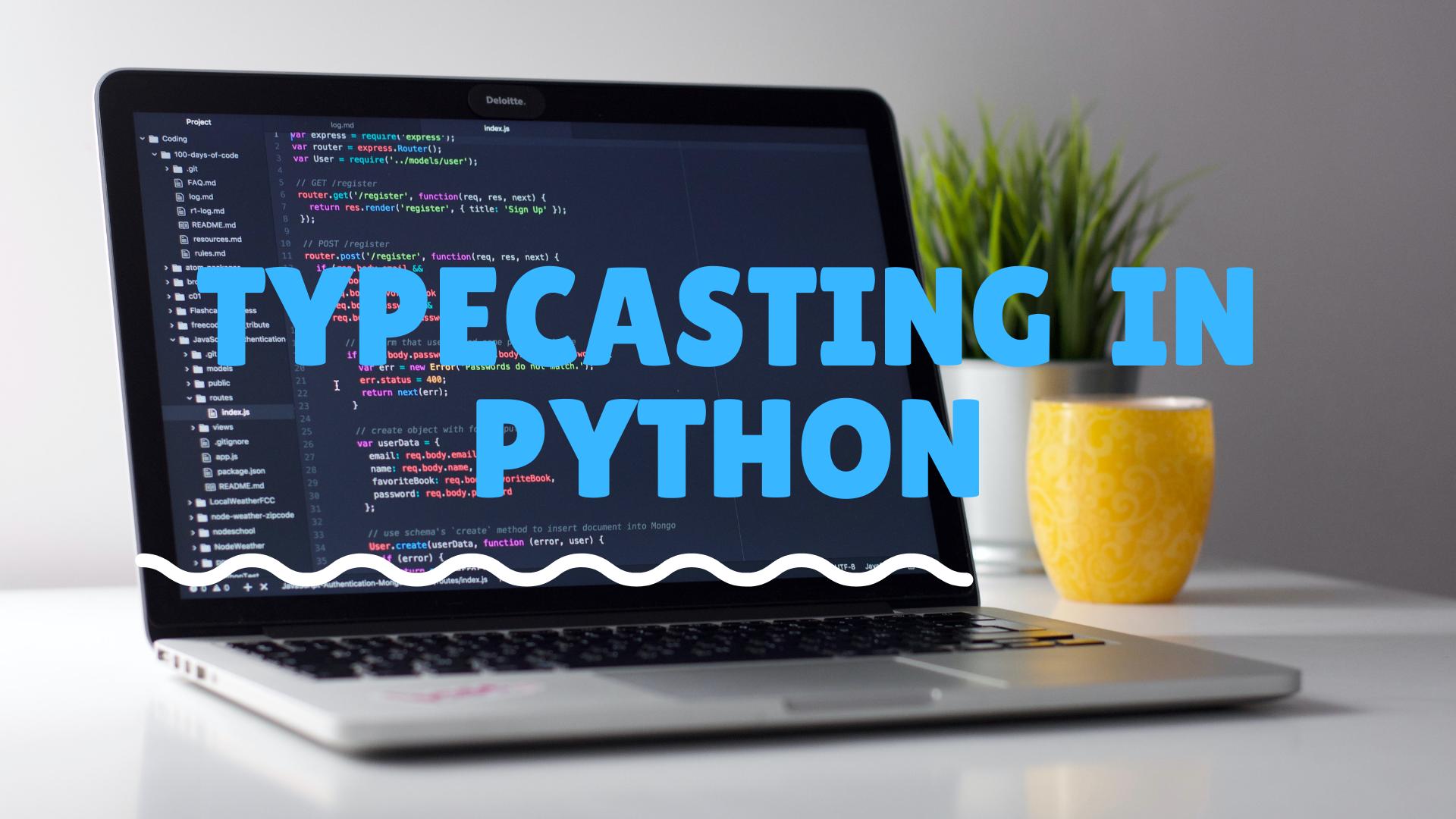 Typecasting in python